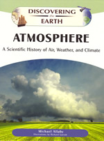 Atmosphere: A Scientific History of Air, Weather, and Climate