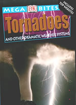 Megabytes: Tornadoes and other dramatic weather systems