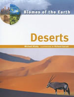 Biomes of the Earth - Deserts